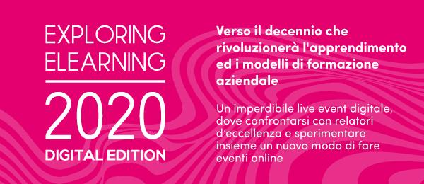 exploring eLearning 2020 DIGITAL EDITION. Secondo appuntamento 21 maggio