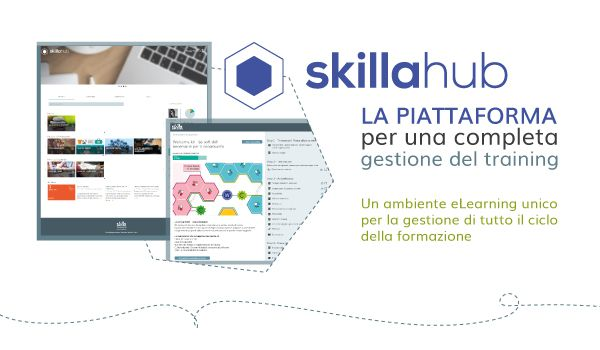 skillaHub, il tuo nuovo ambiente per la formazione online