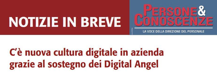 C'è nuova cultura digitale in azienda grazie al sostegno dei Digital Angel
