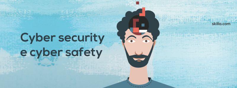 Cyber security e cyber safety: il ruolo della formazione nell'educazione alla sicurezza informatica