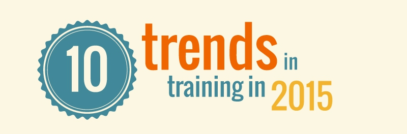 10 trends in training in 2015