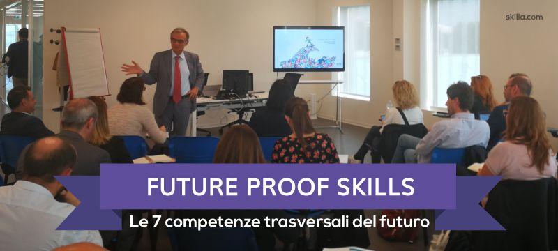 Future Proof Skills: le 7 competenze trasversali del futuro