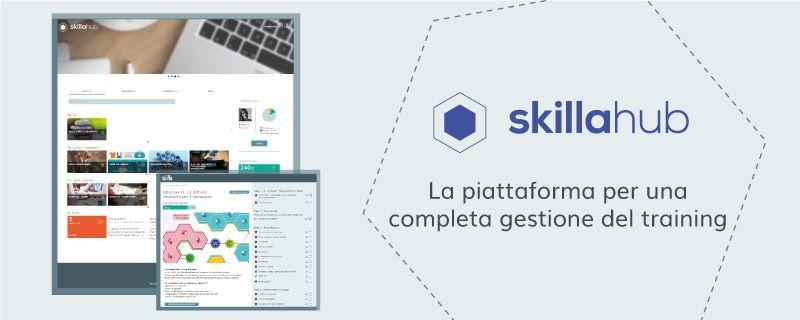 skillaHub: conosci i nuovi tool? L'ambiente integrato per la formazione è in continua evoluzione tecnologica!