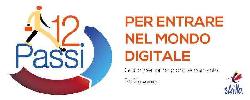 Digitalizzazione: 12 passi per diventare un cittadino digitale