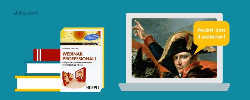 Webinar: come valorizzarlo restando autentici, ovvero come lo farebbe Napoleone