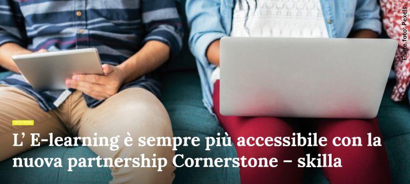 Formazione multimediale accessibile sempre e ovunque: nuova partnership Cornerstone - skilla