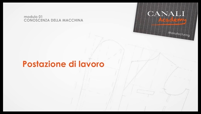 Canali Manufacturing Academy: An innovative training system for the fashion sector