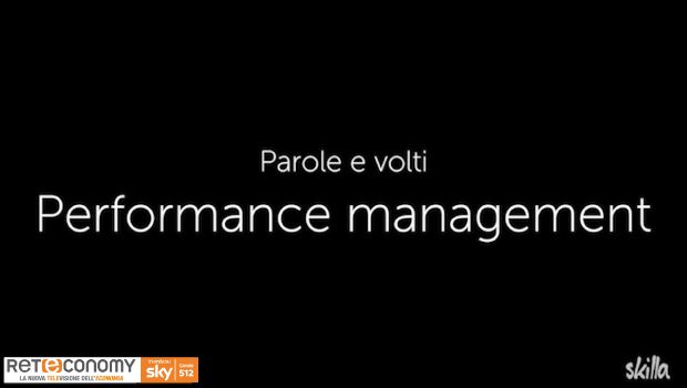 PAROLE E VOLTI – Performance Management