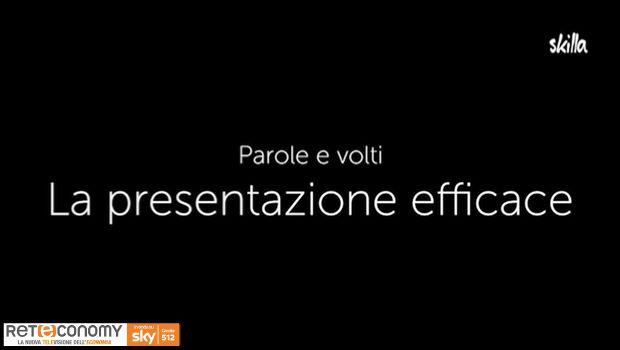 PAROLE E VOLTI - La presentazione efficace